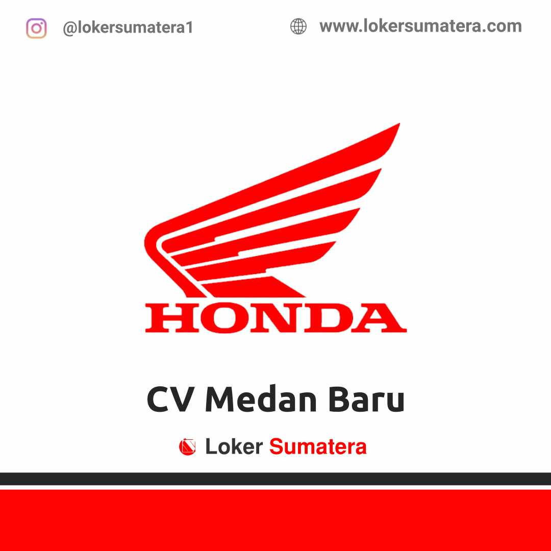 Lowongan Kerja Medan: CV Medan Baru April 2021