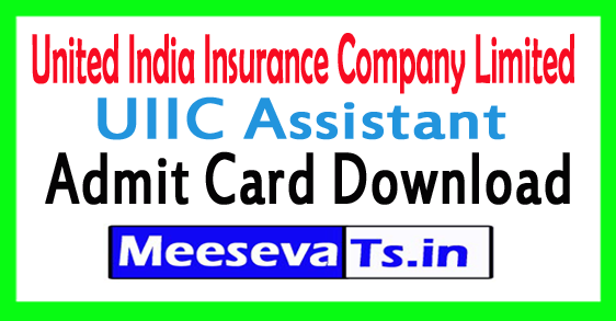 United India Insurance Company Limited UIIC Assistant Admit Card Download 2017