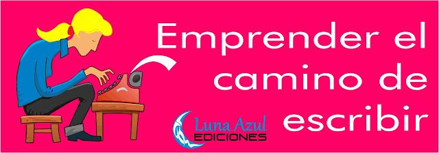 Luna Azul Ediciones, Escritor, Emprender, Servicios Editoriales