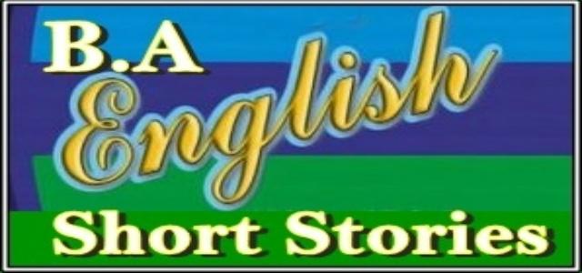 B.A. English Short Stories Notes PDF Download