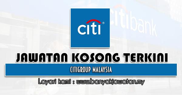 Jawatan Kosong 2021 di Citigroup Malaysia