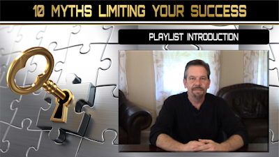 10 Myths Limiting Your Success:  INTRODUCTION