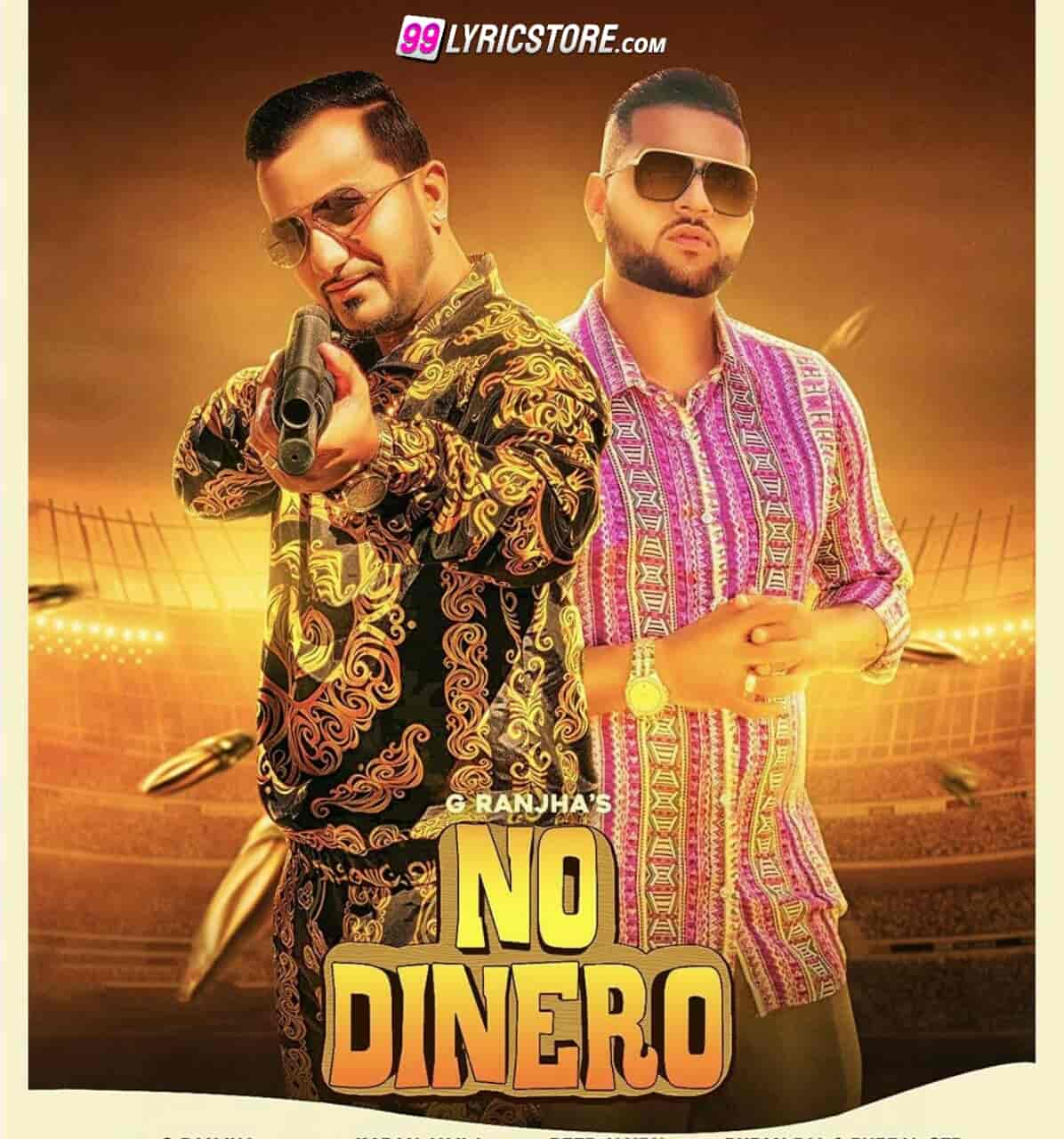 No dinero punjabi song lyrics sung by G RANJHA