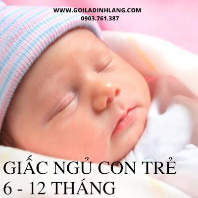 Những lưu ý trong giấc ngủ con trẻ 6 -12 tháng