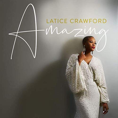 [Music] Amazing -Latice Crawford