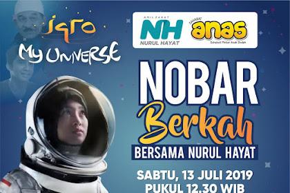 "Nobar Film "" IQRO MY UNIVERSE"" Bersama NH Sambil Sedekah"