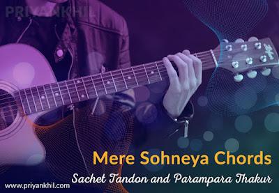 Mere Sohneya Chords