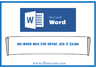 MS-Word MCQ For HPSSC JOA IT Exam
