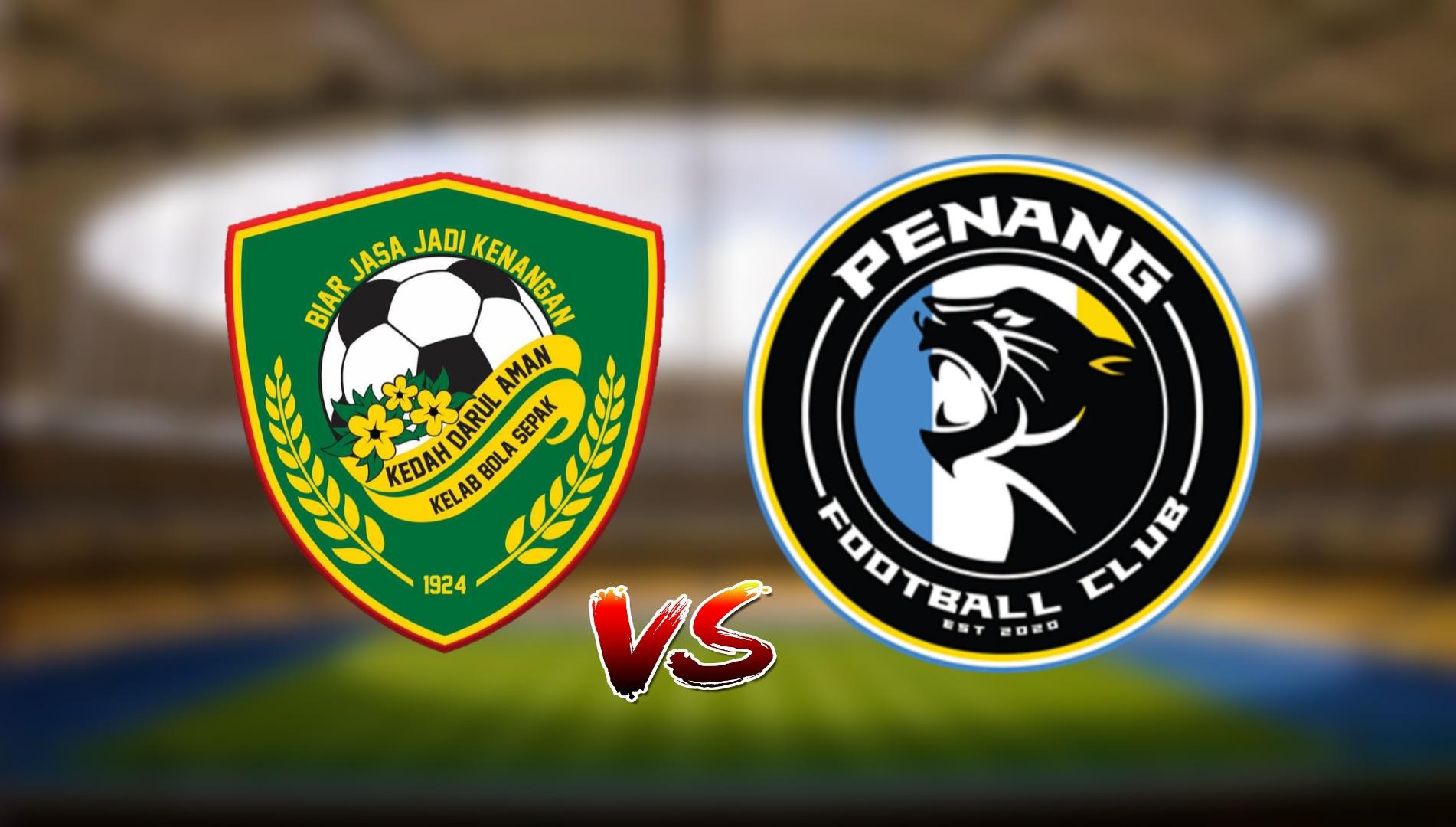 Live Streaming Kedah FC vs Penang FC Liga Super 24.7.2021