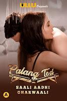 (18+) Palang Tod (Saali Aadhi Gharwaali) Season 8 Hindi 720p HDRip