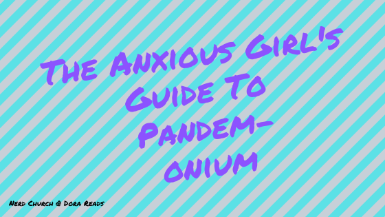 'The Anxious Girl's Guide To Pandem-onium' written in graffiti-style against a striped grey-and-blue background