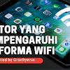 Faktor Yang Mempengaruhi Performa WiFi