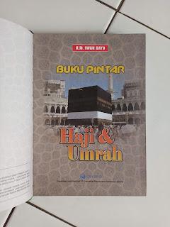 1 Buku Pintar Haji & Umrah Penulis HM. Iwan Gayo