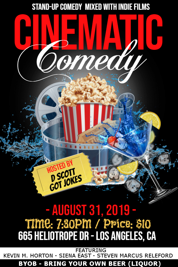 SHOW-TIME: Cinematic Comedy (Los Angeles, California) (8/31/19)