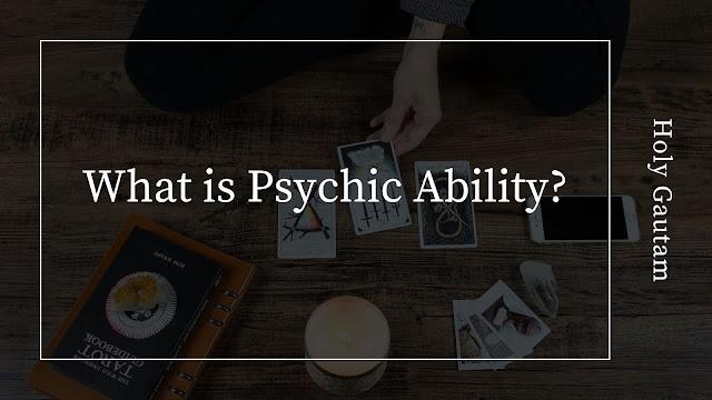 Psychic Ability