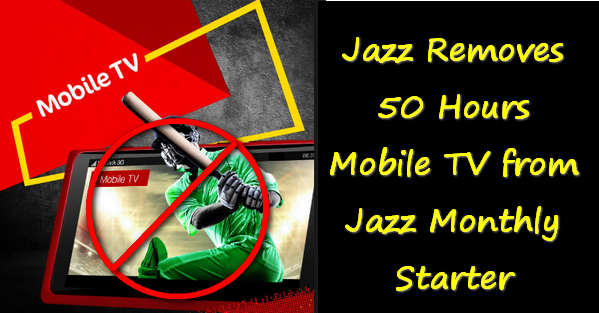 Jazz Removes 50 Hours Mobile TV from Jazz Monthly Starter
