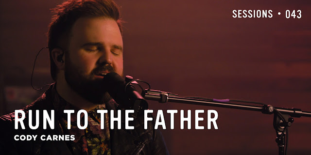 Cody Carnes - Run To The Father Lyrics