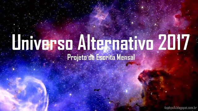 Projeto de escrita mensal do grupo Universo Alternativo do facebook