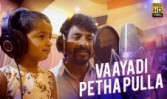 new Tamil movie song Vaayadi Petha Pulla Best Tamil film Kanaa Song 2018