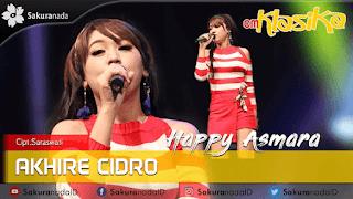 Lirik Lagu Akhire Cidro - Happy Asmara