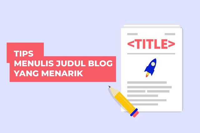 Judul Blog Yang Menarik
