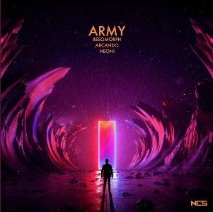 Army Lyrics - Besomorph & Arcando Ft. Neoni