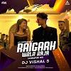 RAIGARH WALA RAJA ( FT. NITIN DUBEY ) - DJ VISHAL S