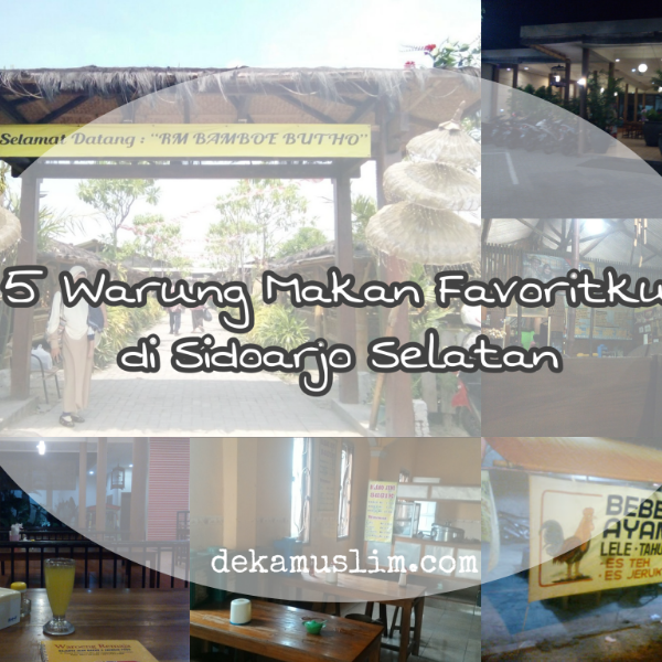 5 Warung Makan Favoritku di Sidoarjo Selatan