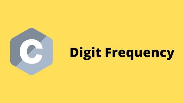 HackerRank Digit Frequency solution in c programming