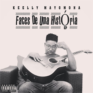 Keelly Mayomona - Faces de uma História (Album) [DOWNLOAD]