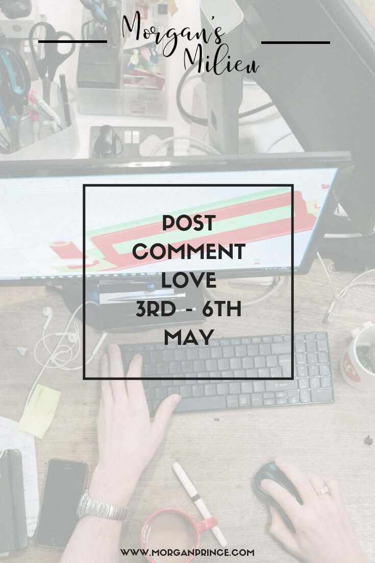 Post Comment Love 3rd - 6th May | Join Stephanie and me for this week's Post Comment Love and share your favourite post of the week.