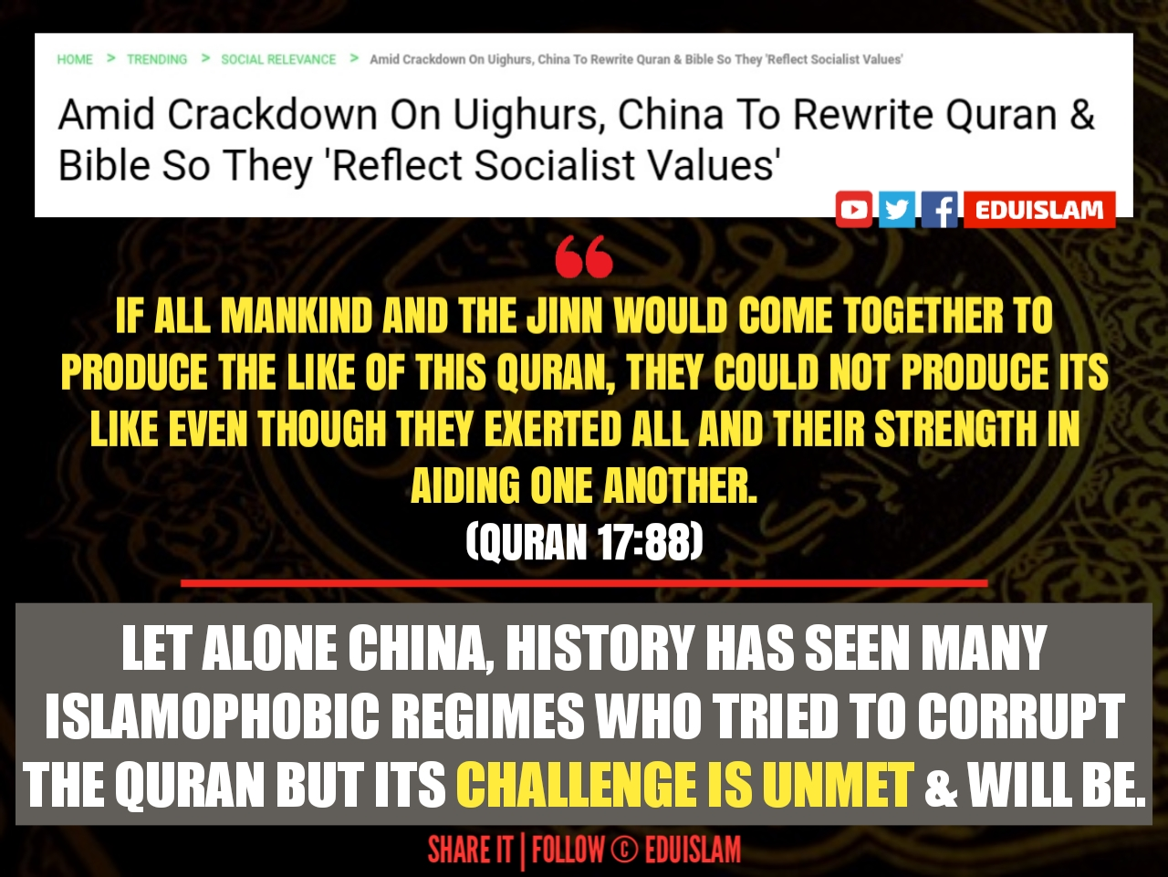 China to rewrite the Quran, Ughyur Muslims Persecution, Islamophobia, Reply to china against rewriting the Quran, EduIslam