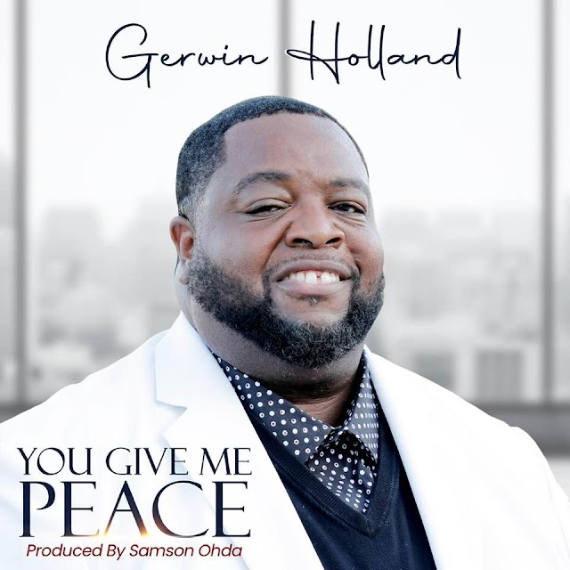 [Music + Video] You Give Me Peace - Gerwin Holland
