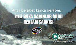 Filli Boya Kadınlar Günü Reklam Şarkısı