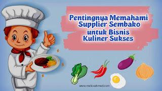 Tips memilih Supplier Sembako Bisnis Kuliner