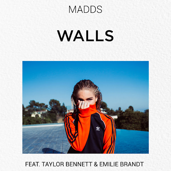 Madds - Walls (feat. Taylor Bennett & Emilie Brandt) - Single Cover