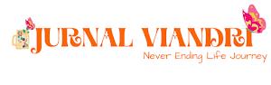 Jurnal Viandri | Never Ending Life Journey