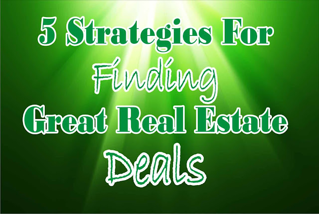 5 Step To Find Great Real Estate Deals