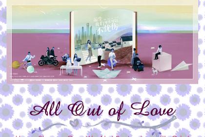 All Out of Love Film Romantis terbaru di Bulan ini