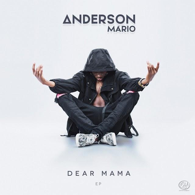 Anderson Mário - Dear Mama ( EP )2021_ Download mp3