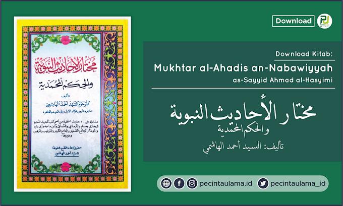 Download Kitab Mukhtarul Ahadis as-Sayyid Ahmad al-Hasyimi