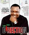 Saheed Osupa – Direction (New Album)