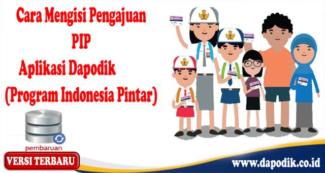 Tutorial Cara Mengisi Pengajuan PIP Aplikasi Dapodik Versi Terbaru (Program Indonesia Pintar)