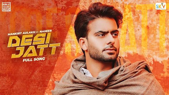 Desi Jatt Song Lyrics | Mankirt Aulakh | Naseeb | Sabi Bhinder | Avvy Sra | Sky Digital | New Punjabi Song 2020 Lyrics Planet