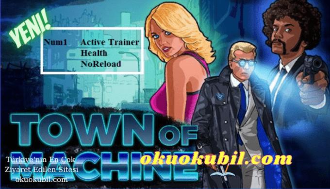 Town Of Machine: v1.0 SAĞLIK + 2 Trainer Hilesi İndir 2021