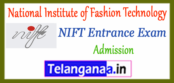 NIFT National Institute of Fashion Technology 2018 Admission Application