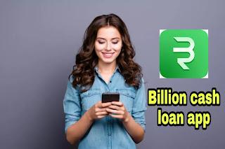 Billion cash loan