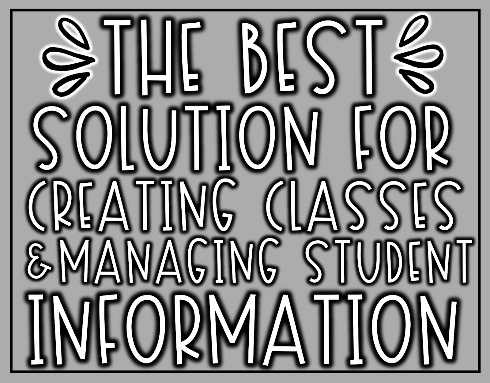 Class Composer: The Best Solution for Creating Classes and Managing Student Information