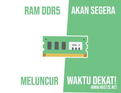 Siap Siap! RAM DDR5 Akan Segera Meluncur Dalam Waktu Dekat! - hostze.net