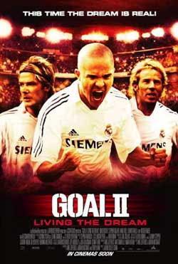 Goal II: Living the Dream (2007)
